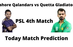 आज का मैच कौन जीतेगा -PSL 4th Match Lahore Qalandars vs Quetta Gladiators -Today Match Prediction Hindi